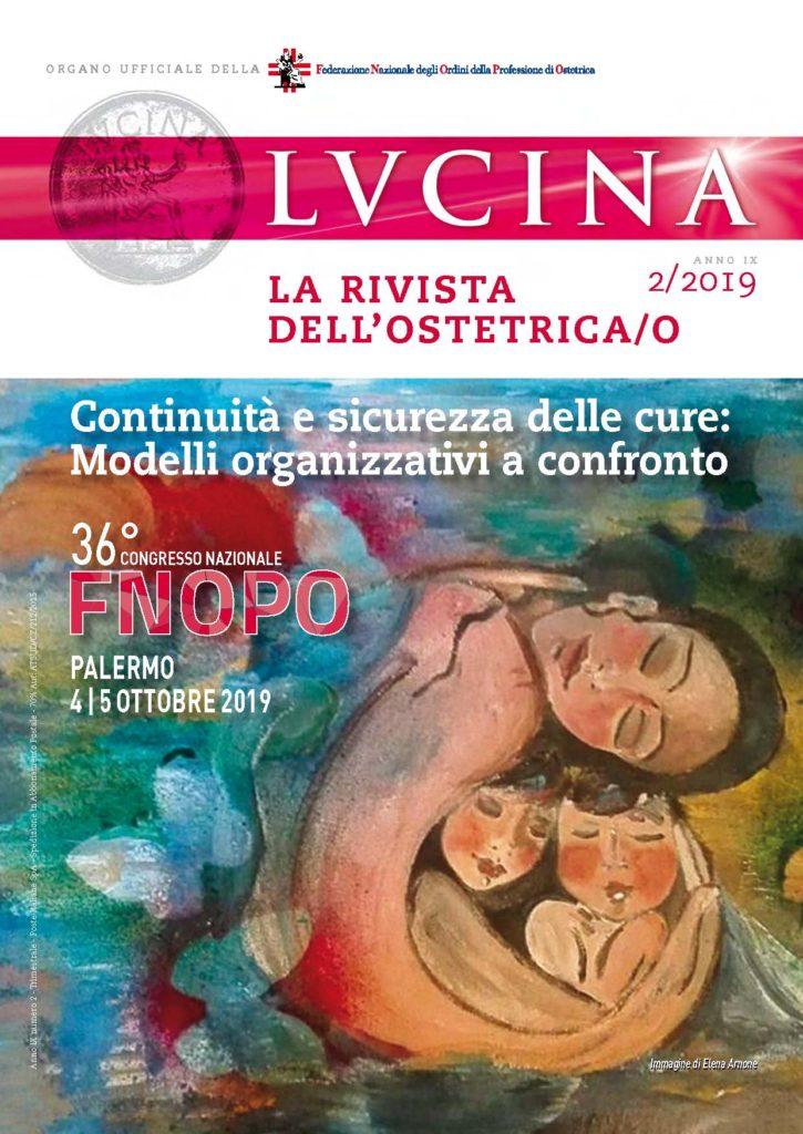Lucina. La rivista dell'Ostetrica/o, Anno IX, Numero 2/2019